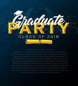Graduation Label. Vector Template Of Announcement Or Invitation To Graduation Ceremony Or Party, Hig poster