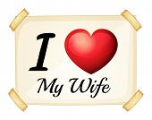 stock photo of soulmate  - Illustration of I love my wife sign - JPG