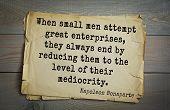 Постер, плакат: French emperor great general Napoleon Bonaparte 1769 1821 quote When small men attempt great ent