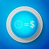 White Time Is Money Sign Isolated On Blue Background. Money Is Time. Effective Time Management. Conv poster