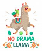 Motivation Lettering With No Drama Llama. Chilling Funny Doodle Alpaca Or Peru Symbol Lama With Sung poster