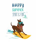 Summer Fun Sport Concept. Dog Surfing At Beach. Domestic Pet On Surfboard. Colorful Comic Cartoon. A poster