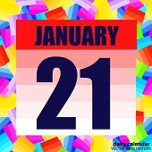 January 21 Icon. For Planning Important Day. Banner For Holidays And Special Days. The Twenty First  poster
