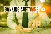 Conceptual Hand Writing Showing Banking Software. Business Photo Showcasing Typically Refers To Core poster