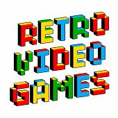 Retro Video Games Text In Style Of Old 8-bit Games. Vibrant Colorful 3d Pixel Letters. Creative Digi poster