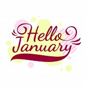 Hello January Quote. Welcome January Celebration Winter Illustration, Vector Design, Red poster