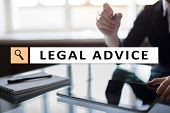 Legal Advice Ext On Virtual Screen. Consulting. Attorney At Law. Lawyer, Business And Finance Concep poster