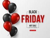 Black Friday Sale Typographic Design. 3d Stylized Red Color Letters With Glossy Balloons. White Back poster