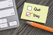 pic of quit  - concept of stay versus quit - JPG