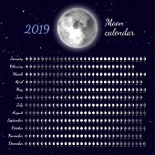 Planner Of Lunar Cycles At 2019 Year. Daily Lunar Phases Calendar. Dates For Full, New Moon And Ever poster