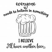 Funny Quote About Beer poster