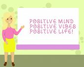 Conceptual Hand Writing Showing Positive Mind Positive Vibes Positive Life. Business Photo Showcasin poster