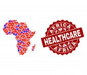 Healthcare Collage Of Bright Medical Mosaic Map Of Africa And Scratched Seal Stamp. Vector Red Seal  poster