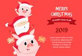 Merry Christmas And Happy New Year Sample Banner Design. Inscription With Piglets And Santa On Red B poster