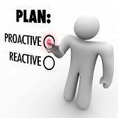 A man presses a button beside the word Proactive instead of Reactive symbolizing the choice to take