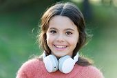 Girl Cute Child With Headphones. Reasons You Should Use Headphones. Headphones Changed World. Headph poster