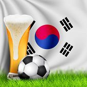 Realistic 3d Soccer Ball And Glass Of Beer On Green Grass With National Waving Flag Of South Korea.  poster