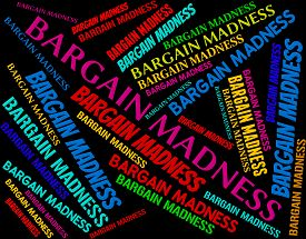 image of wacky  - Bargain Madness Indicating Wacky Sale And Crazy - JPG