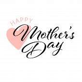 Happy Mother S Day Calligraphy Background. Custom Hand Lettering For Mother S Day Post Card. poster