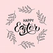 Happy Easter Calligraphy Hand Lettering With Hand Drawn Wreath Of Leaves. Retro Shabby Easter Typogr poster