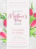 Vector Illustration Of Mothers Day Invitation Party Poster Template With Realistic Blooming Tulip Fl poster