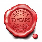 image of 70-year-old  - 70 years experience red wax seal over white background - JPG