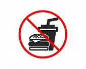 No Or Stop. Hamburger With Drink Icon. Fast Food Restaurant Sign. Hamburger Or Cheeseburger Symbol.  poster