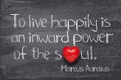 To Live Happily Is An Inward Power Of The Soul - Ancient Roman Philosopher Marcus Aurelius Concept Q poster