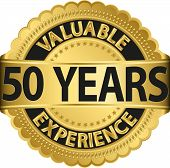Valuable 50 years of experience golden label with ribbon, vector illustration
