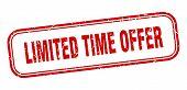 Limited Time Offer Stamp. Limited Time Offer Square Grunge Sign. Limited Time Offer poster