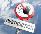 stock photo of ecosystem  - Stop destruction pollution deforestation and no global warming save our planet dont destruct life on earth or single ecosystem road sign