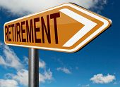 image of retirement  - retirement ahead retire and pension fund or plan golden years