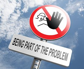 picture of take responsibility  - stop being part of the problem Take responsibility work for a better world - JPG