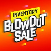 Постер, плакат: Inventory Blowout Sale banner Special offer big sale clearance Vector illustration