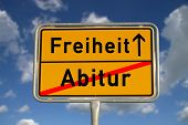 German Road Sign Graduation And Freedom