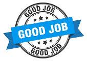 Good Job Label. Good Job Blue Band Sign. Good Job poster
