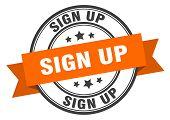 Sign Up Label. Sign Up Orange Band Sign. Sign Up poster