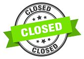 Closed Label. Closed Green Band Sign. Closed poster