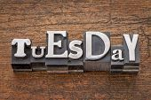 picture of tuesday  - Tuesday word in mixed vintage metal type printing blocks over grunge wood - JPG