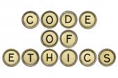 image of ethics  - code of ethics text  in old round typewriter keys isolated on white - JPG