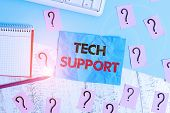 Handwriting Text Writing Tech Support. Concept Meaning Advising And Troubleshooting Service Provided poster