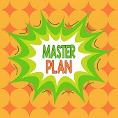 Word Writing Text Master Plan. Business Concept For Dynamic Longterm Planning Document Comprehensive poster