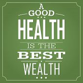 ������, ������: Good Health is the Best Wealth