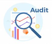 Audit Analysis Vector Flat Illustration. Concept Of Accounting, Analysis, Audit, Financial Report. A poster