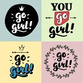 Go Girl Hand Lettering Print For Designs - T-shirts, Postcards, Bags Posters, Prints. Modern Calligr poster