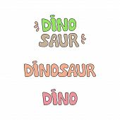 Prehistoric Dinosaur Text Vector Illustration Set. Hand Drawn Dinosaur Writings. Isolated. poster
