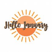 Hello January Quote. Welcome January Celebration Winter Illustration poster