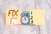 Text Sign Showing Fix It. Conceptual Photo Fasten Something Securely In A Particular Place Or Positi poster