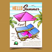 Hello Summer Vacation Advertise Banner Vector. Towel On Summer Beach Deck Chair, Parasol, Ball On Sa poster