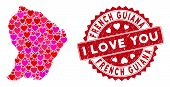 Valentine Collage French Guiana Map And Distressed Stamp Watermark With I Love You Badge. French Gui poster